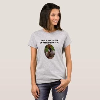 The Chicken Whisperer Funny Women's T-Shirt
