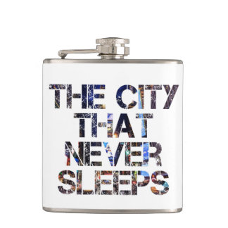 """""""the city that never sleeps"""" flask"""