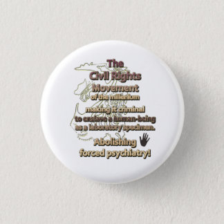 The civil rights movement of the millenium 3 cm round badge