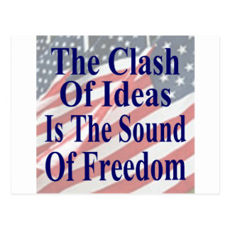 The Clash of Ideas is the Sound of Freedom Post Cards