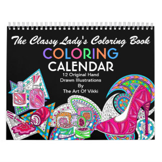The Classy Ladys Coloring Book | Color This Fun Wall Calendars