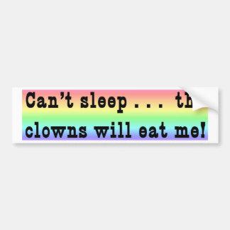 The Clowns Will Eat Me Bumper Sticker