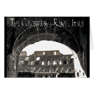 The Colosseum - Rome Italy Card