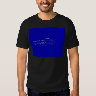 The Computer Blue Screen of Death Tee Shirts