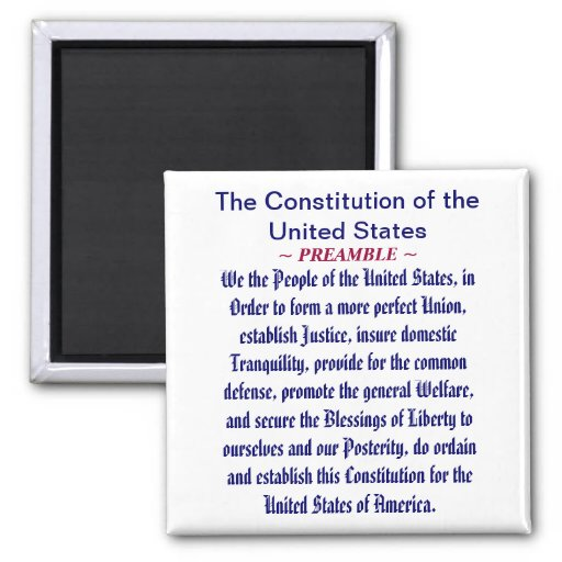 The Constitution of the United States (Preamble) Refrigerator Magnets