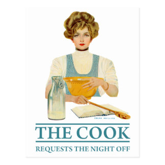 The Cook Requests the Night Off Postcard