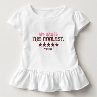 The Coolest Dad T-Shirts for Toddlers