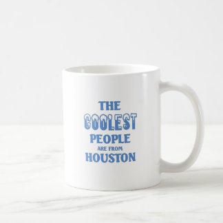 The coolest people come from Houston Mugs