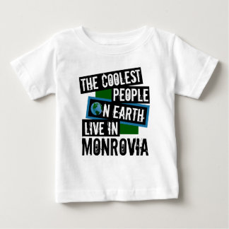 The Coolest People on Earth Live in Monrovia Baby T-Shirt