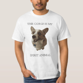 The Corgi is my Spirit Animal T-Shirt