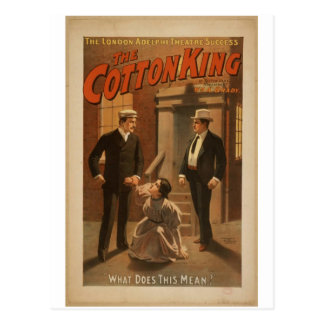 The Cotton King, 'What Does This Mean?' Vintage Th Postcard