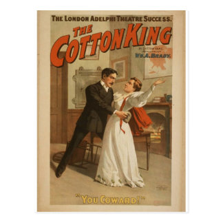 The Cotton King, 'You Coward!' Retro Theater Post Cards