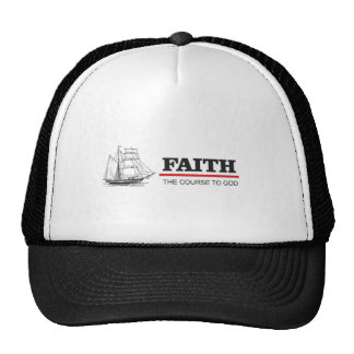the course to god is faith cap