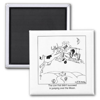 The Cow That Didn't Jump over The Moon Fridge Magnet