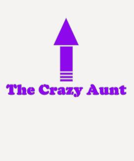 The Crazy Aunt T Shirt