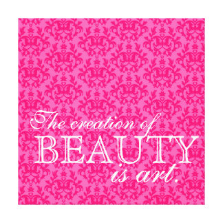 """""""The creation of beauty is art"""" hot pink damask Canvas Print"""