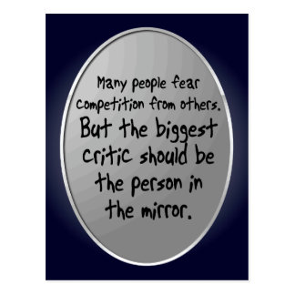 'The critic in the mirror' Motivational Quote Postcard