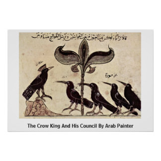 The Crow King And His Council By Arab Painter Poster