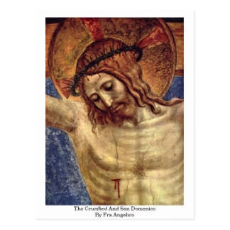 The Crucified And San Domenico By Fra Angelico Postcard