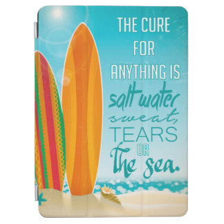 The Cure for Anything is Salt Water iPad Air Cover