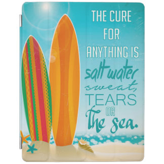 The Cure for Anything is Salt Water iPad Cover