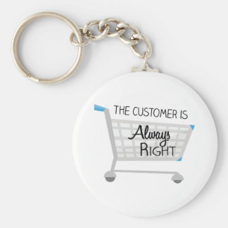 The Customer Is Always Right Key Ring