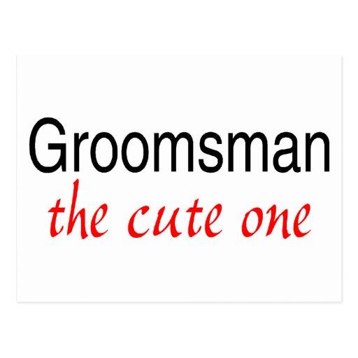 The Cute One (Groomsman) Post Card