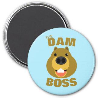 The Dam Boss 7.5 Cm Round Magnet