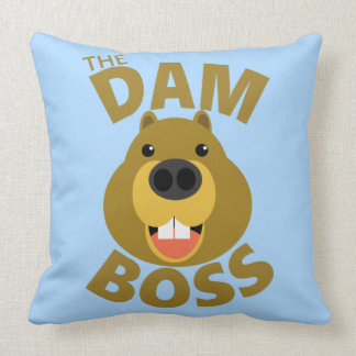 The Dam Boss Cushion