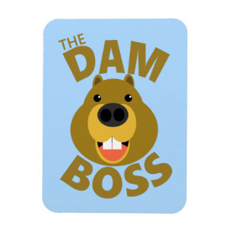 The Dam Boss Rectangular Photo Magnet
