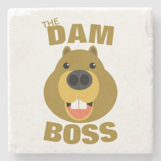 The Dam Boss Stone Coaster