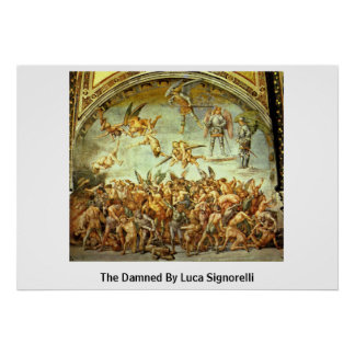The Damned By Luca Signorelli Poster