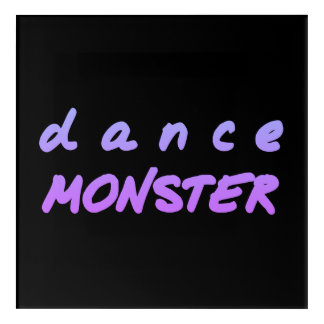 The Dance Monster Acrylic Wall Art