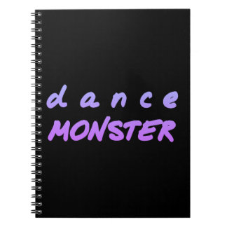 The Dance Monster Notebooks