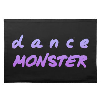 The Dance Monster Placemat