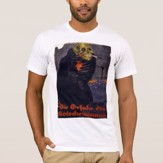The Dangers of Bolshevism T-Shirt