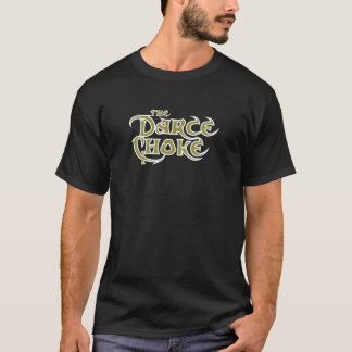 The Darce Choke T-Shirt