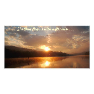 The Day Begins with a Promise . . . Personalized Photo Card