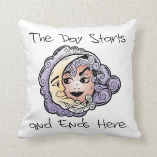 The Day Starts and Ends Here - Pillow Cushion
