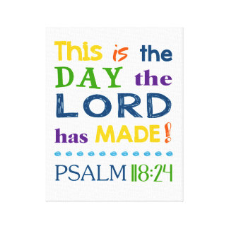 The Day the Lord Made Canvas Print