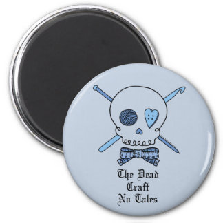 The Dead Craft No Tales (Blue Background) Fridge Magnets