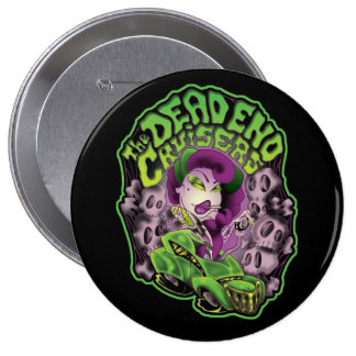 The Dead End Cruisers Guy Pin