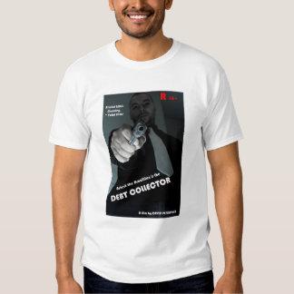 The Debt Collector Tshirts