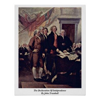 The Declaration Of Independence By John Trumbull Print