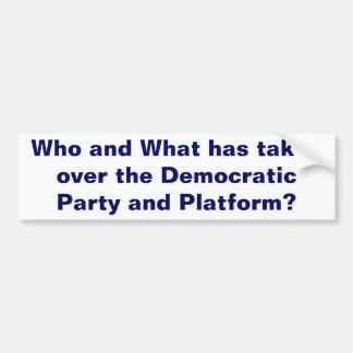The Democratic Party Bumper Sticker