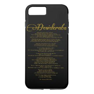"The Desiderata ""Desired Things"" iPhone 8 Plus/7 Plus Case"
