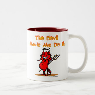 The Devil Made Me Do it! Two-Tone Coffee Mug