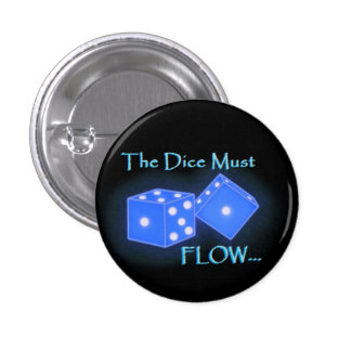The Dice Must Flow Button