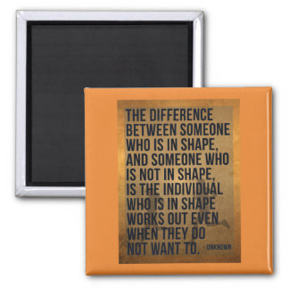 'The difference...' Fitness/Exercise Quote Magnet