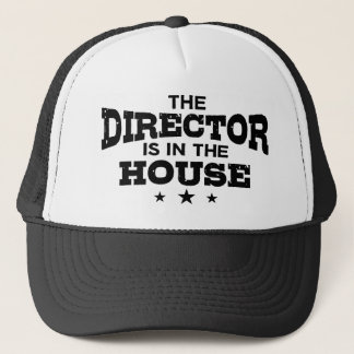 The Director Is In The House Trucker Hat